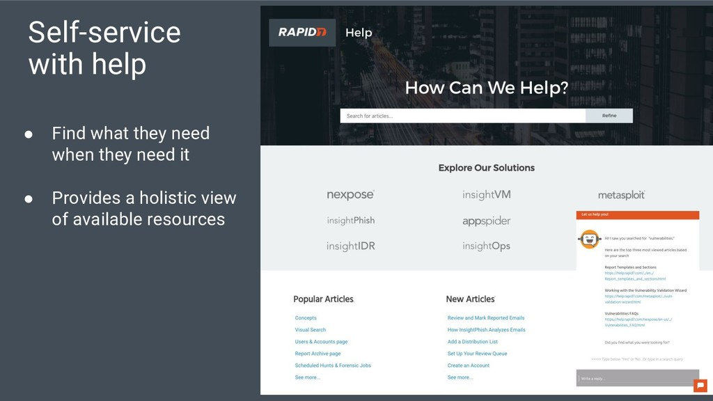 Self-service with help ● Find what they need wh...