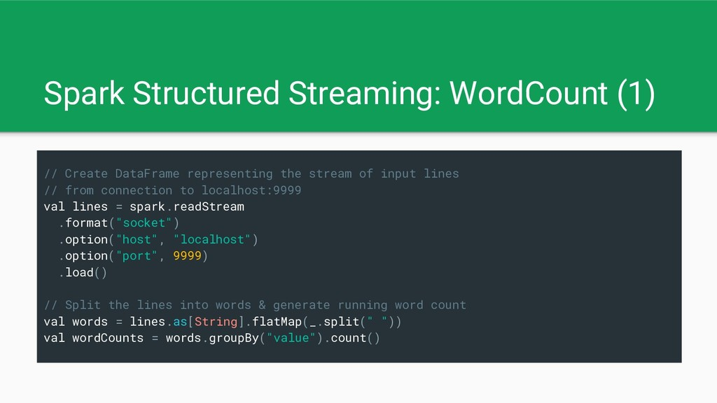 Spark Structured Streaming: WordCount (1) // Cr...