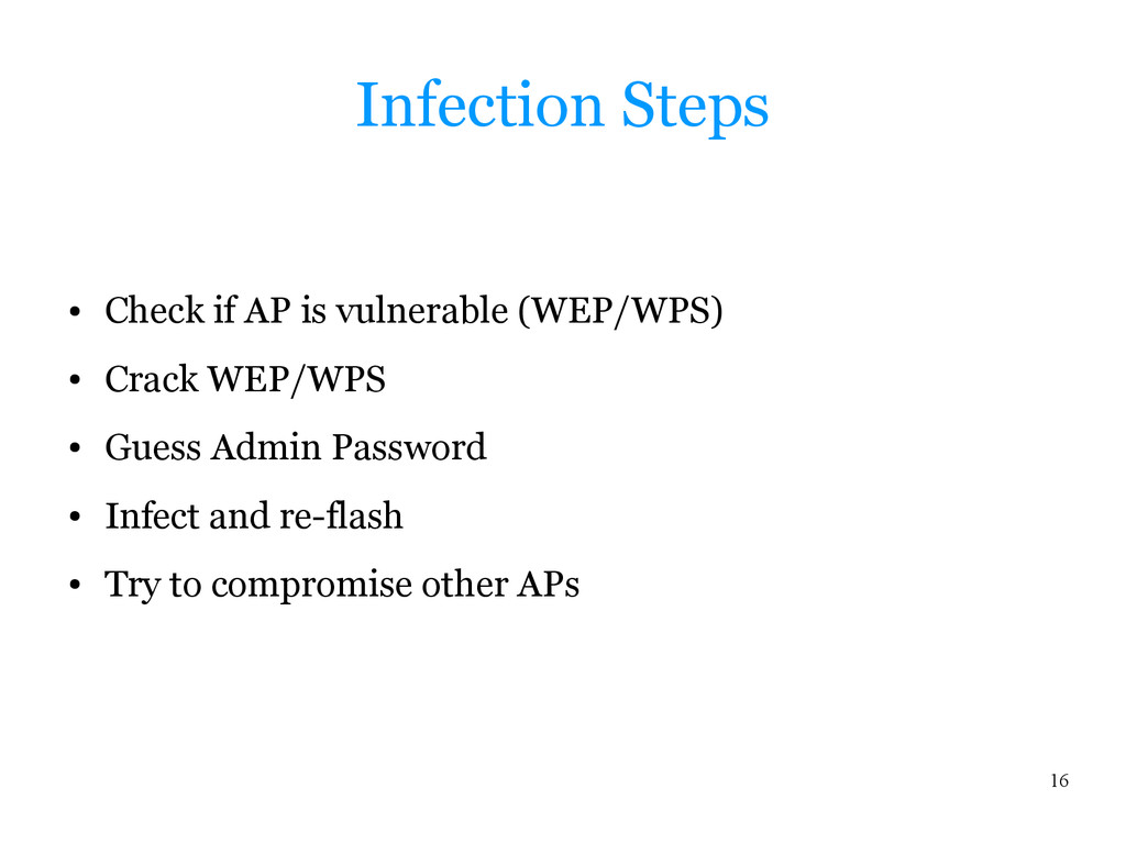 16 Infection Steps ● Check if AP is vulnerable ...