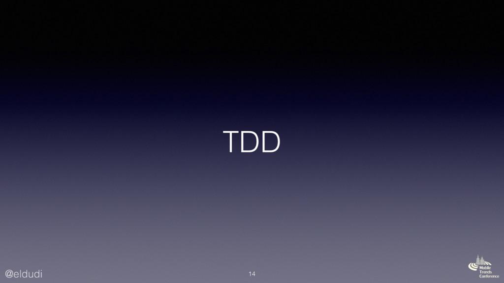 @eldudi TDD 14