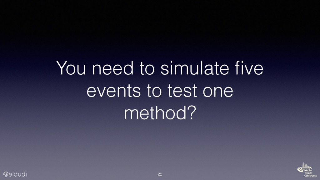 @eldudi You need to simulate five events to test...
