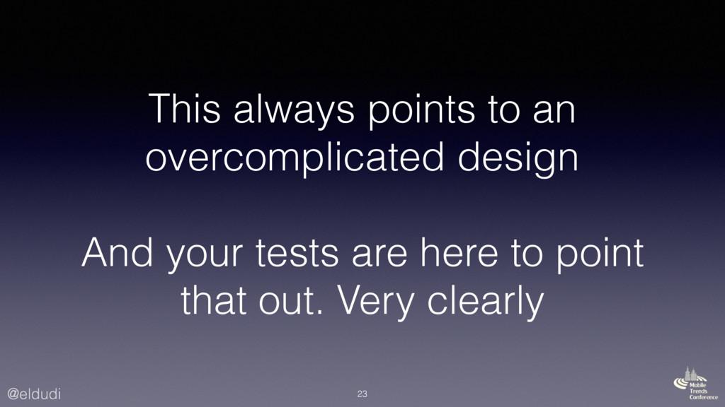 @eldudi This always points to an overcomplicate...