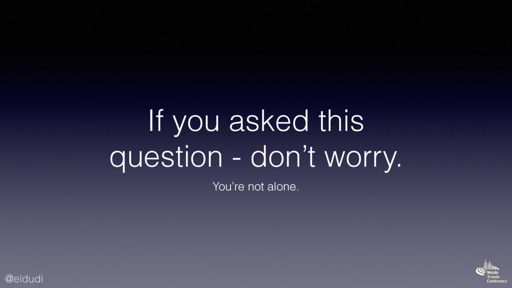 @eldudi If you asked this question - don't worr...