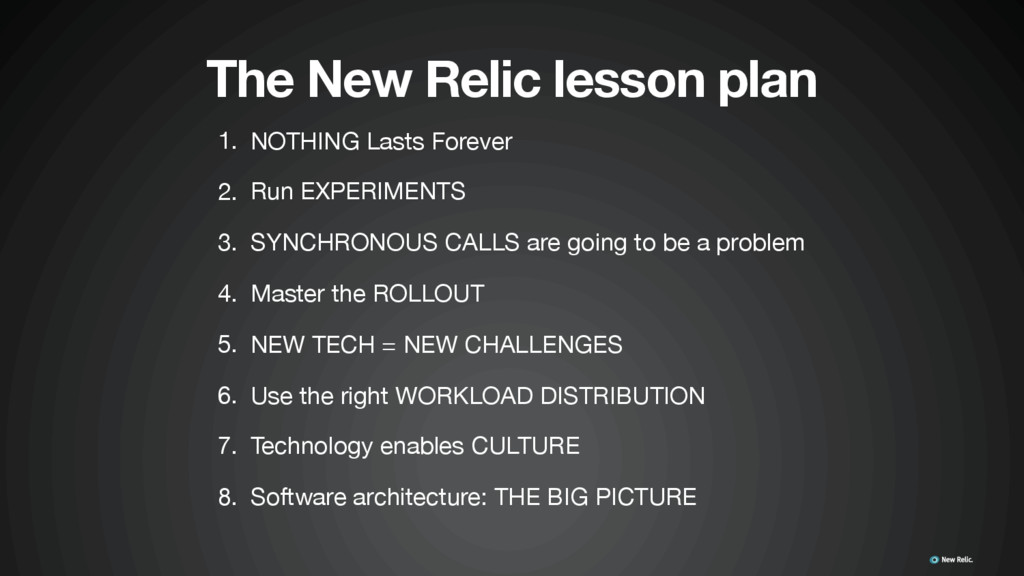 1. NOTHING Lasts Forever  2. Run EXPERIMENTS  3...