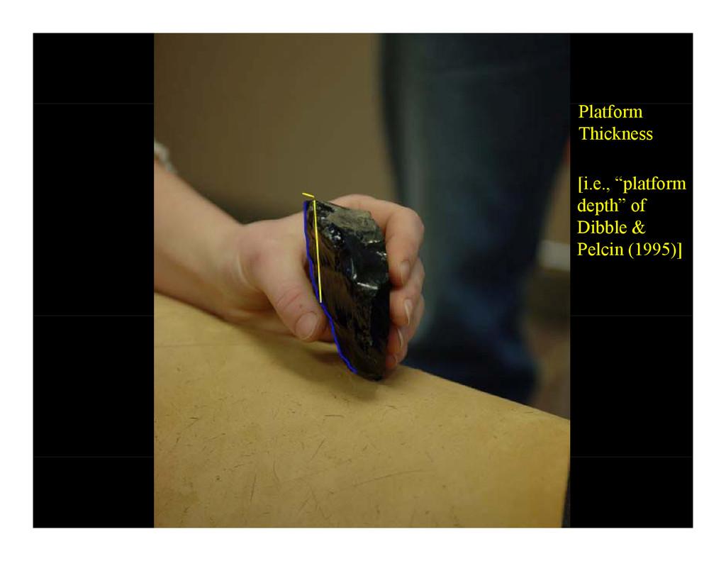 """Platform Thickness [i.e., """"platform depth"""" of D..."""