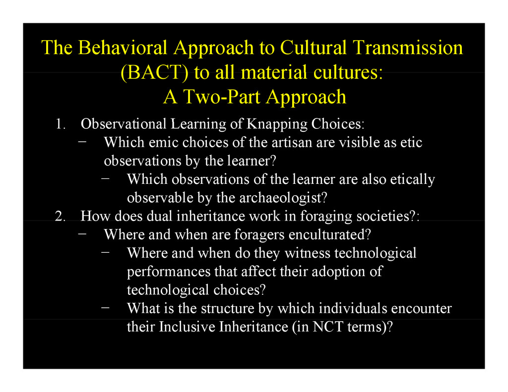 The Behavioral Approach to Cultural Transmissio...