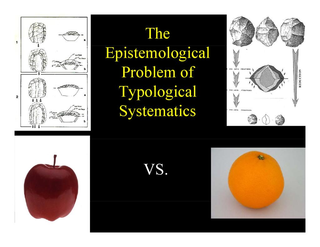 The Epistemological Problem of Problem of Typol...
