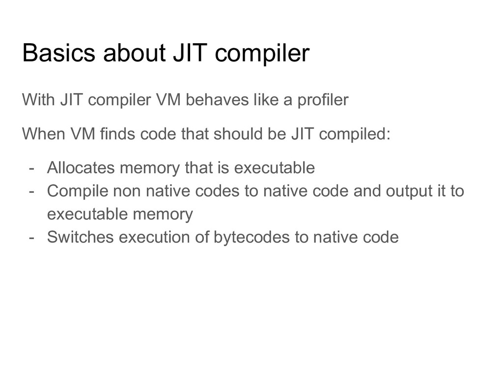 Basics about JIT compiler With JIT compiler VM ...