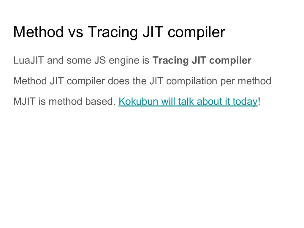 Method vs Tracing JIT compiler LuaJIT and some ...