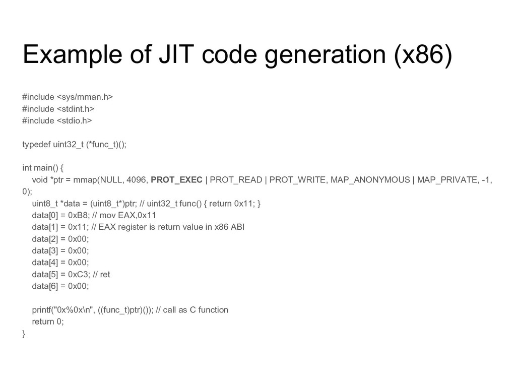 Example of JIT code generation (x86) #include <...
