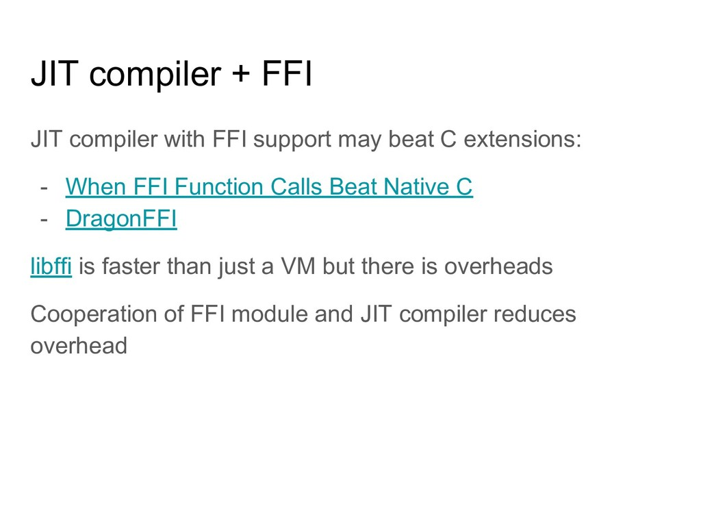 JIT compiler + FFI JIT compiler with FFI suppor...