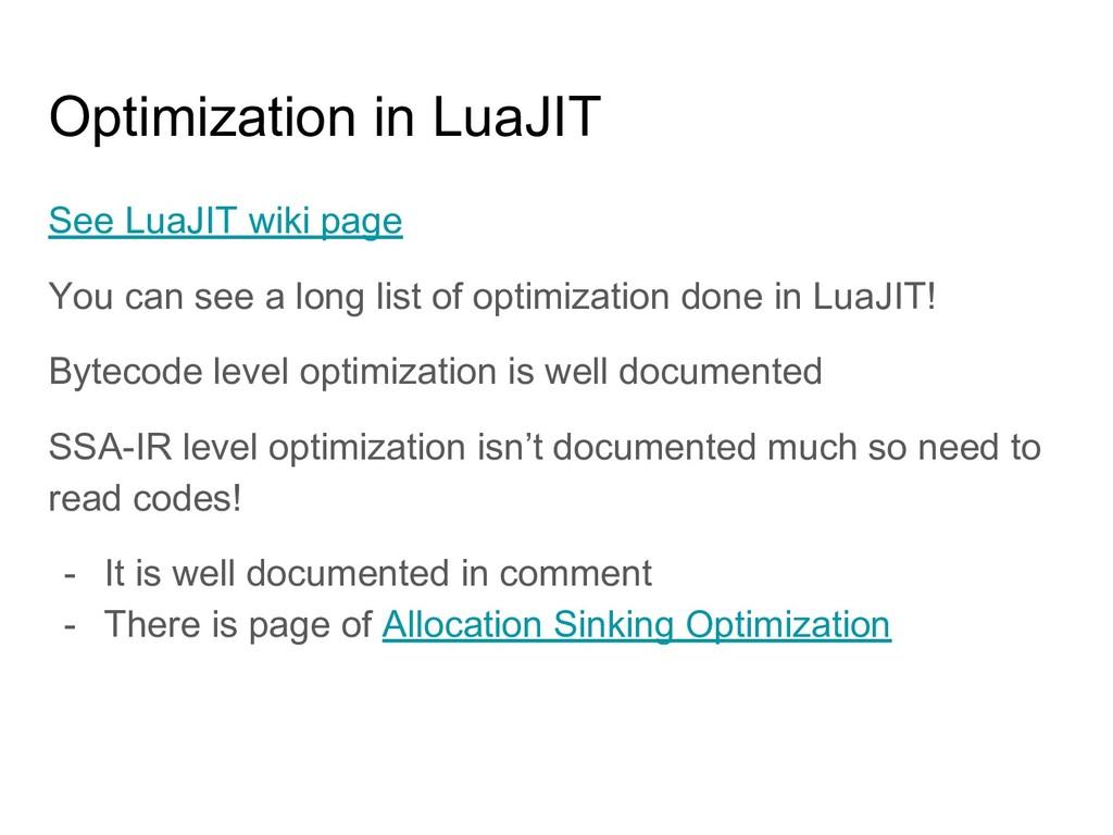 Optimization in LuaJIT See LuaJIT wiki page You...