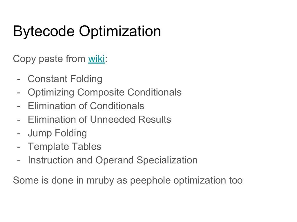 Bytecode Optimization Copy paste from wiki: - C...