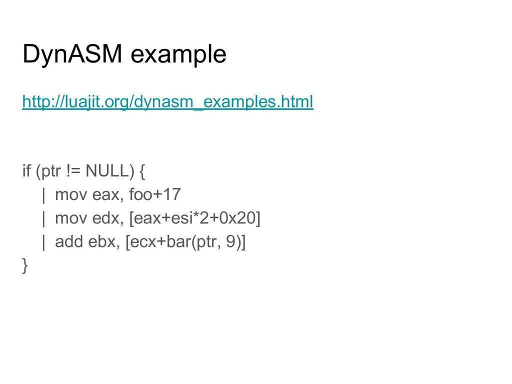 DynASM example http://luajit.org/dynasm_example...