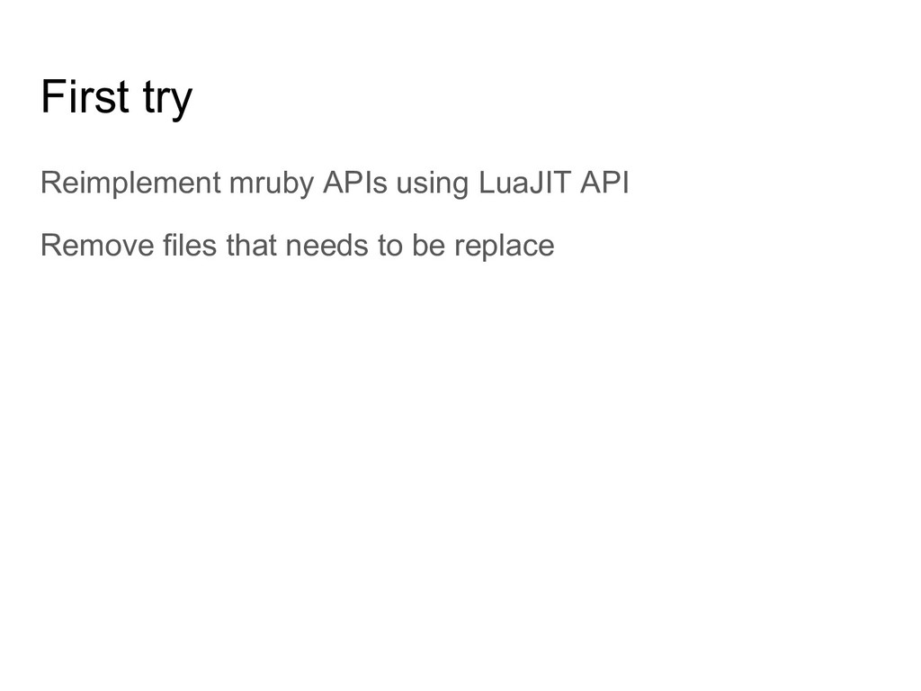 First try Reimplement mruby APIs using LuaJIT A...
