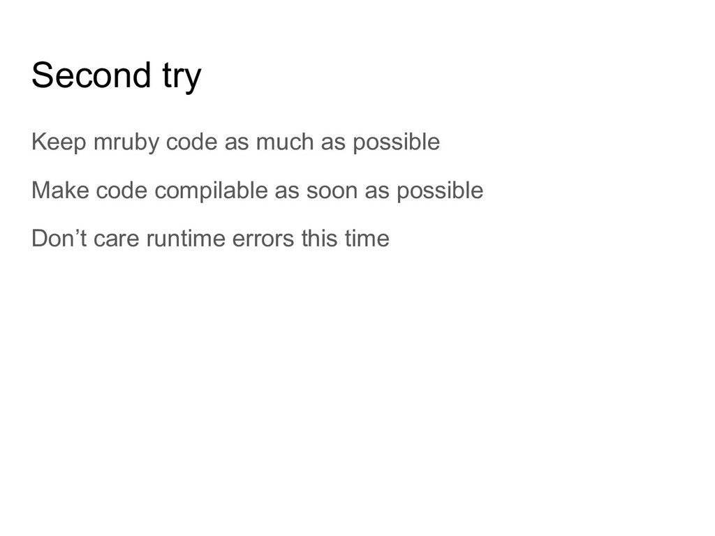 Second try Keep mruby code as much as possible ...