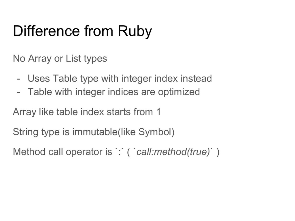 Difference from Ruby No Array or List types - U...