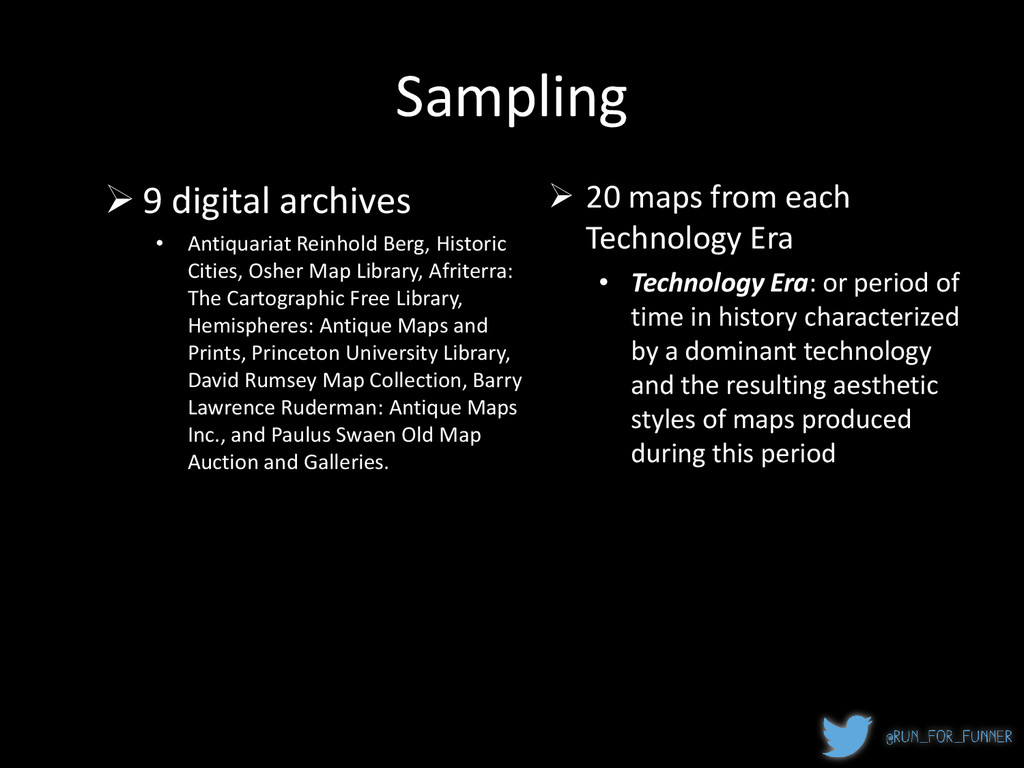 Sampling  20 maps from each Technology Era • T...