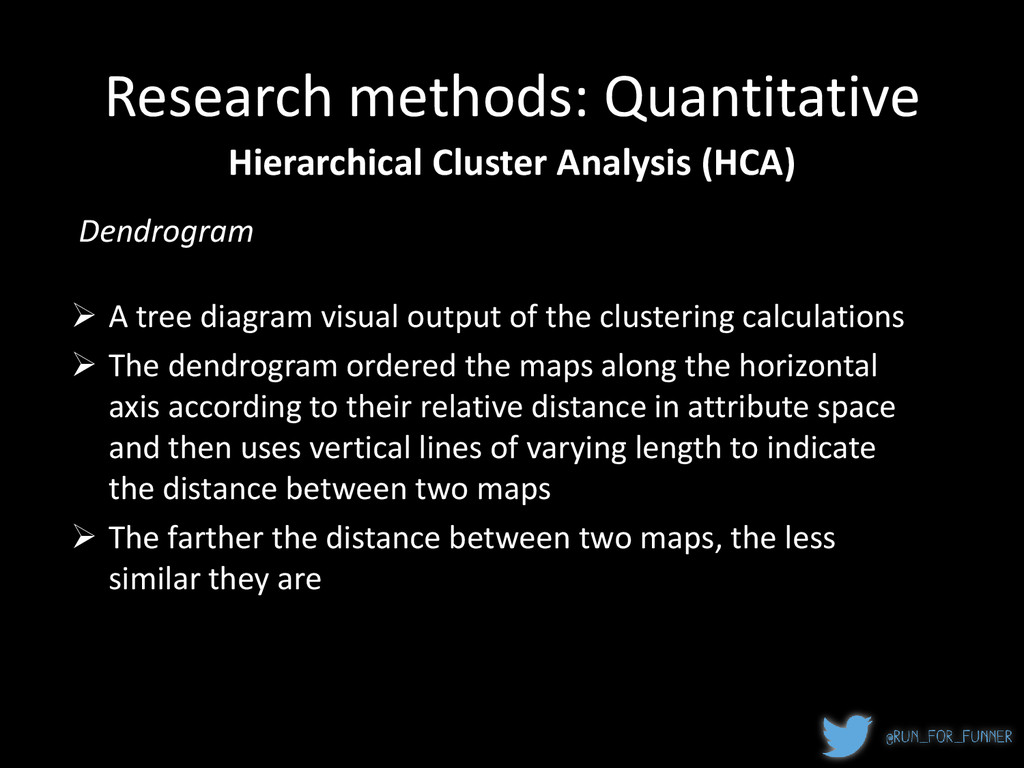 Research methods: Quantitative Hierarchical Clu...