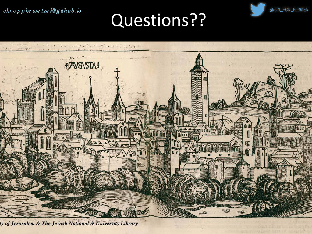 Questions?? vknoppkewetzel@github.io