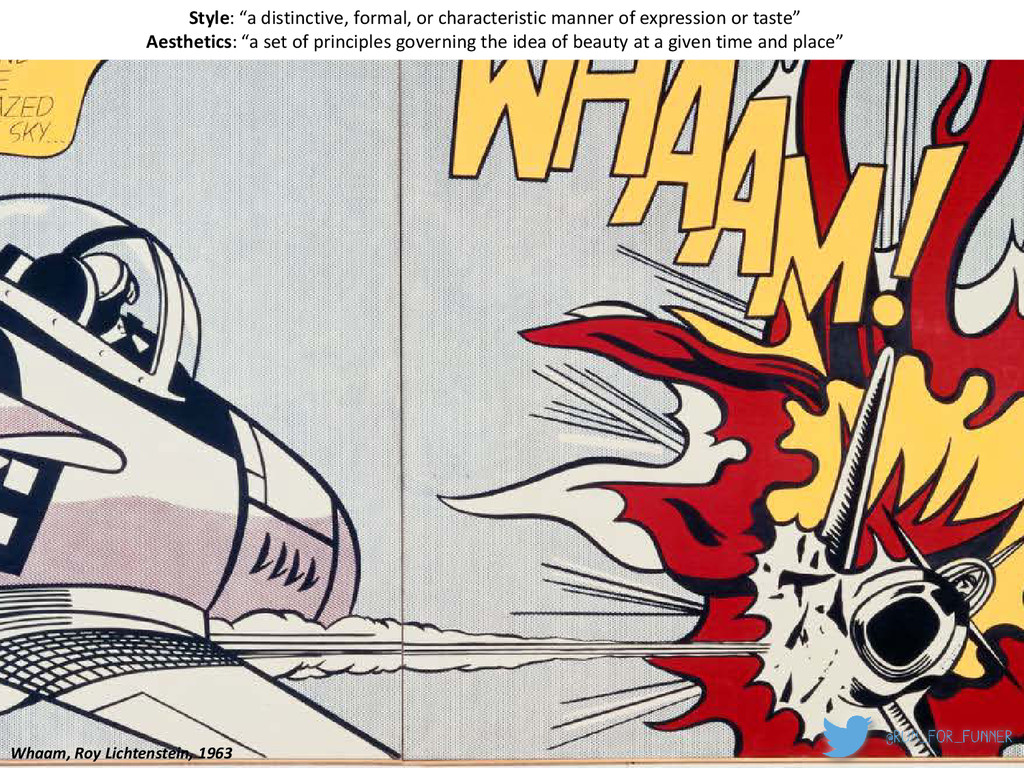 "Whaam, Roy Lichtenstein, 1963 Style: ""a distinc..."