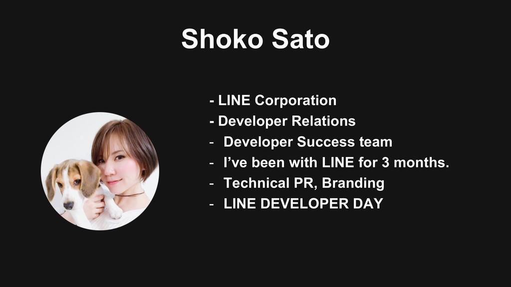 Shoko Sato - LINE Corporation - Developer Relat...