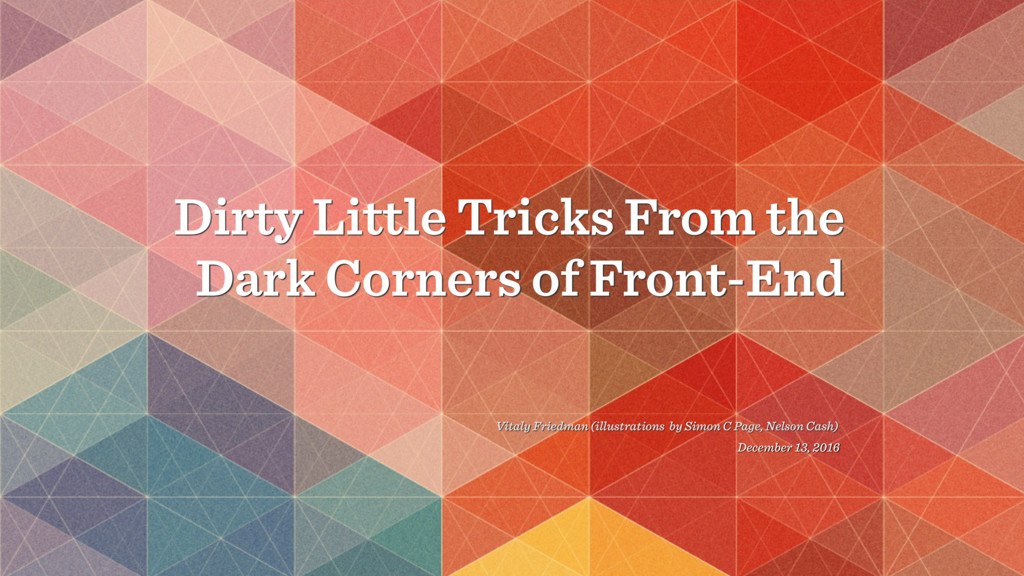 Dirty Little Tricks From the Dark Corners of Fr...