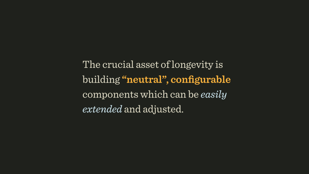 "The crucial asset of longevity is building ""neu..."