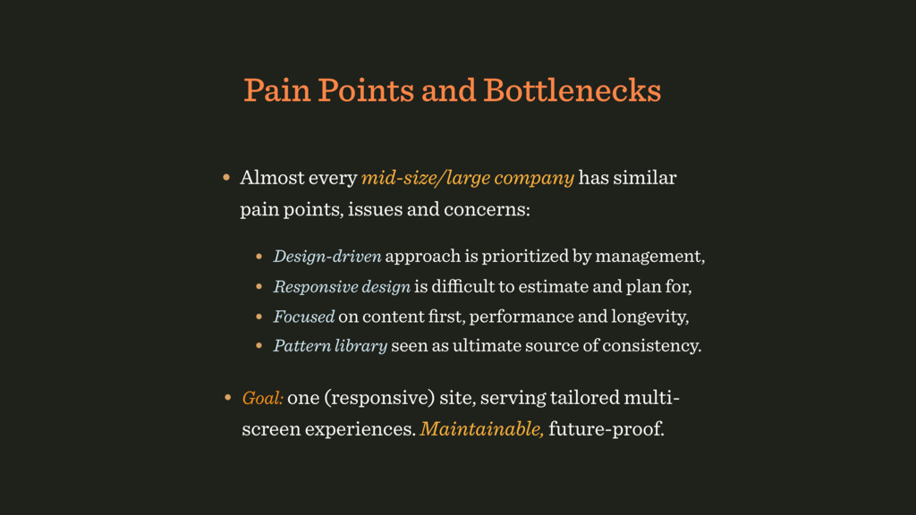 Pain Points and Bottlenecks • Design-driven app...