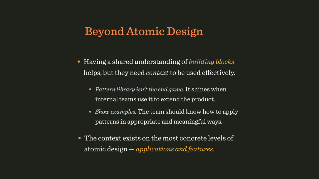 Beyond Atomic Design • Having a shared understa...