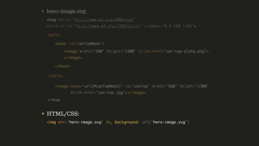 "• HTML/CSS: <img src=""hero-image.svg"" />, back..."