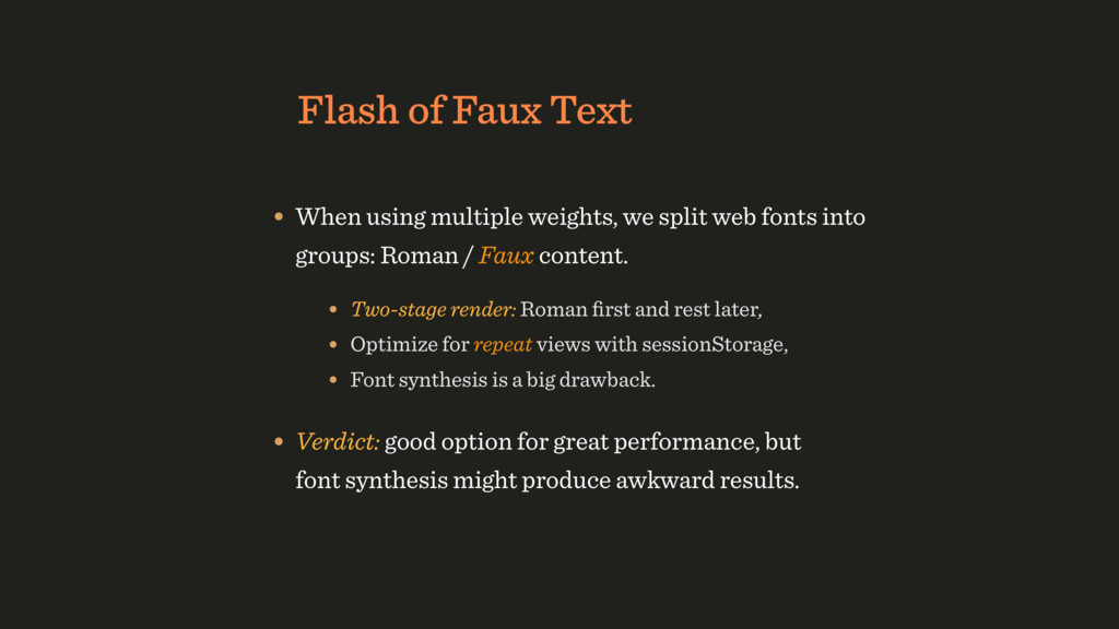 Flash of Faux Text • When using multiple weight...