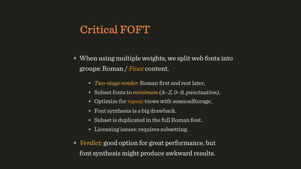 Critical FOFT • When using multiple weights, we...