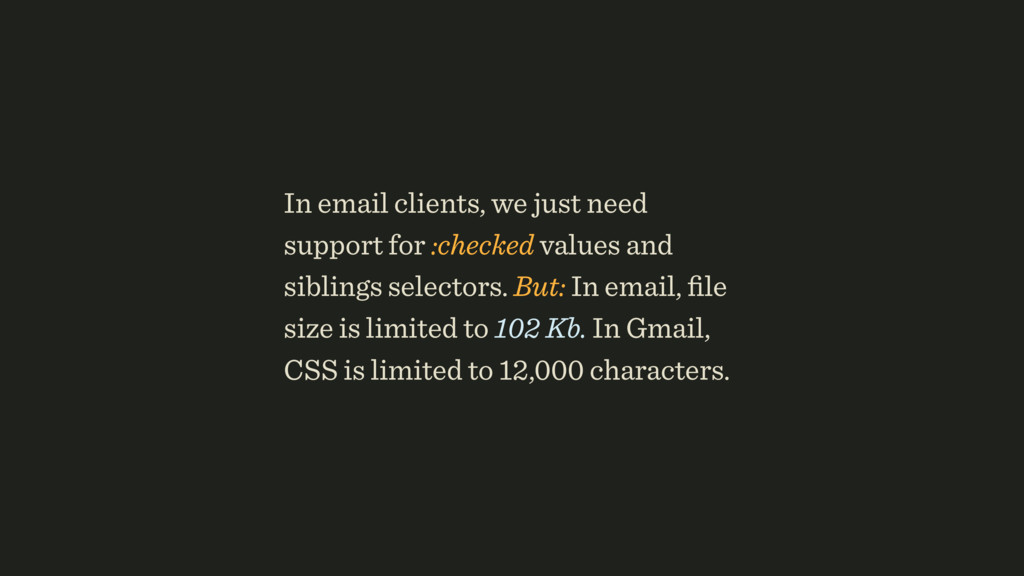 In email clients, we just need support for :che...