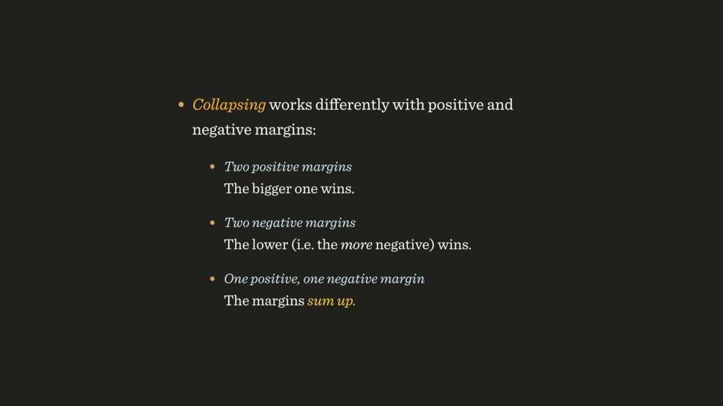 • Collapsing works differently with positive and...