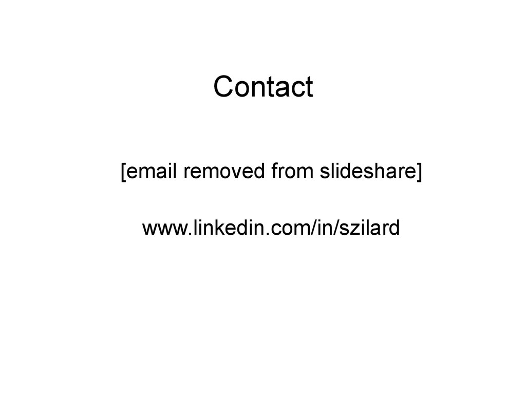 Contact [email removed from slideshare] www.lin...