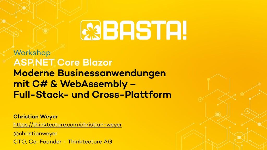 Workshop ASP.NET Core Blazor Moderne Businessan...