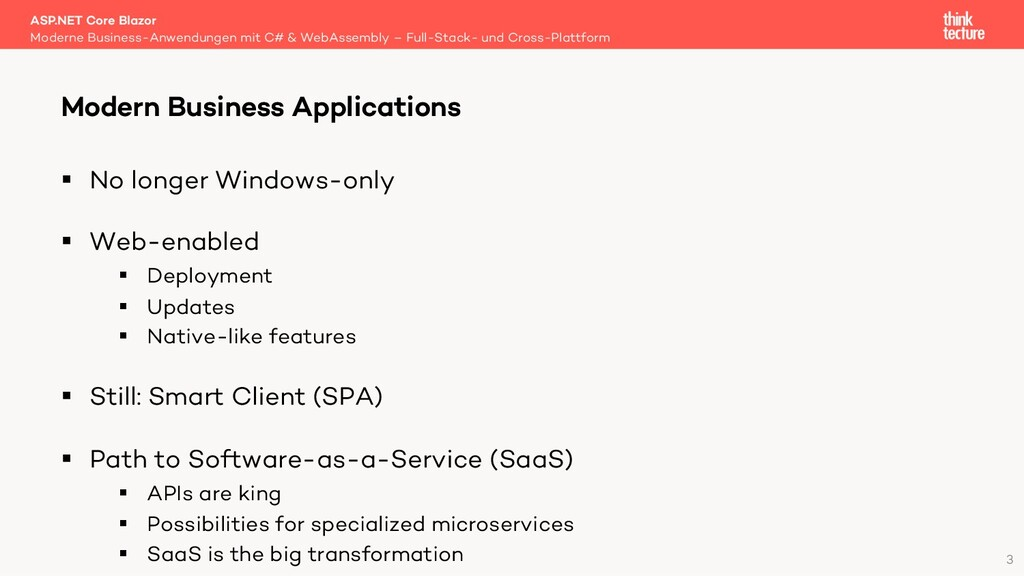 3 § No longer Windows-only § Web-enabled § Depl...