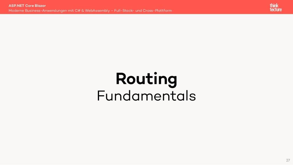 Routing Fundamentals Moderne Business-Anwendung...