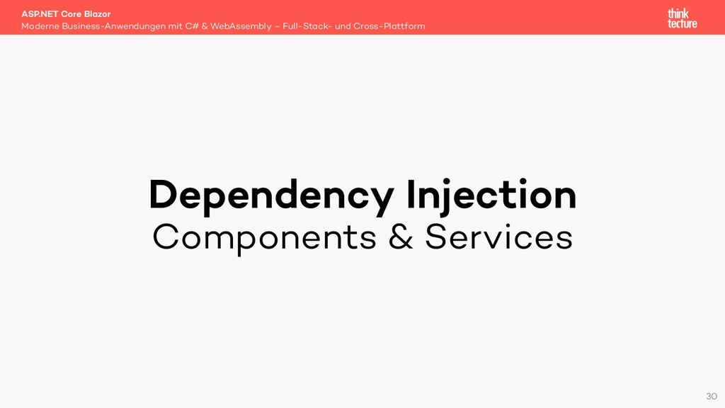 Dependency Injection Components & Services Mode...