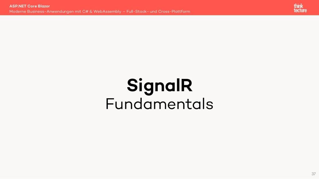 SignalR Fundamentals Moderne Business-Anwendung...