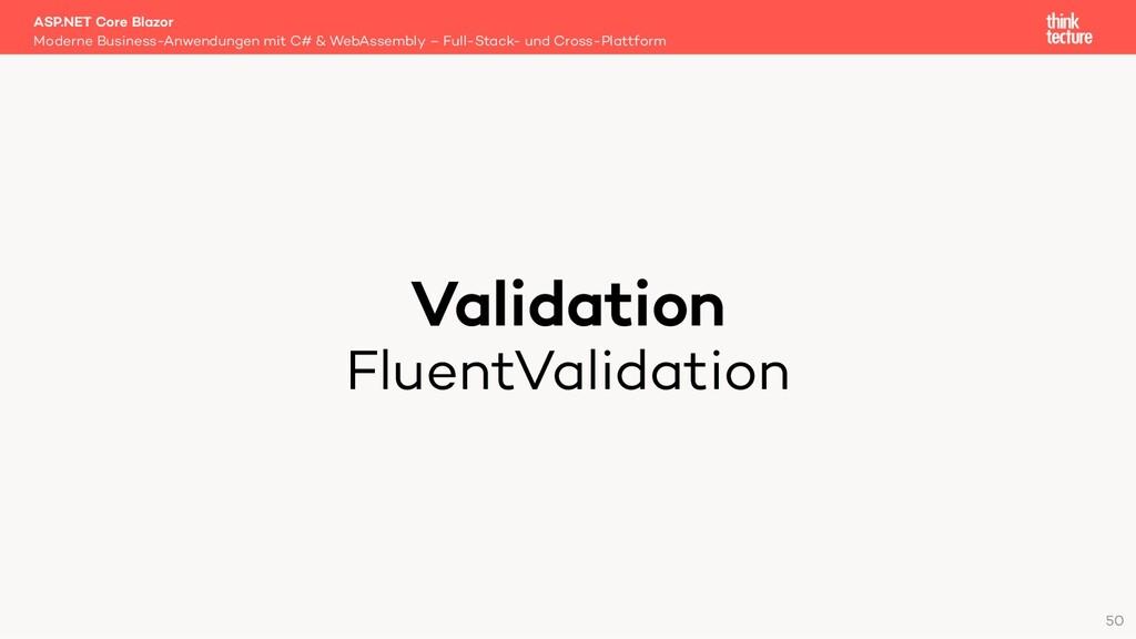 Validation FluentValidation Moderne Business-An...