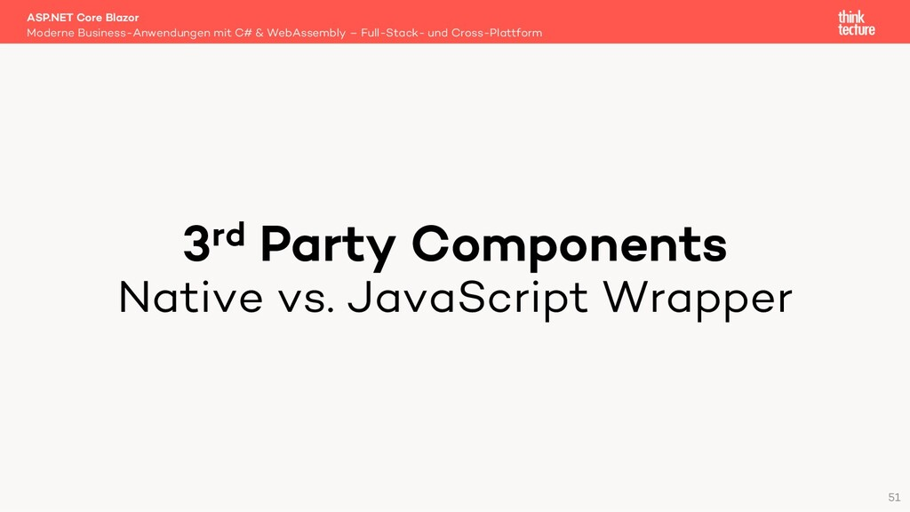 3rd Party Components Native vs. JavaScript Wrap...