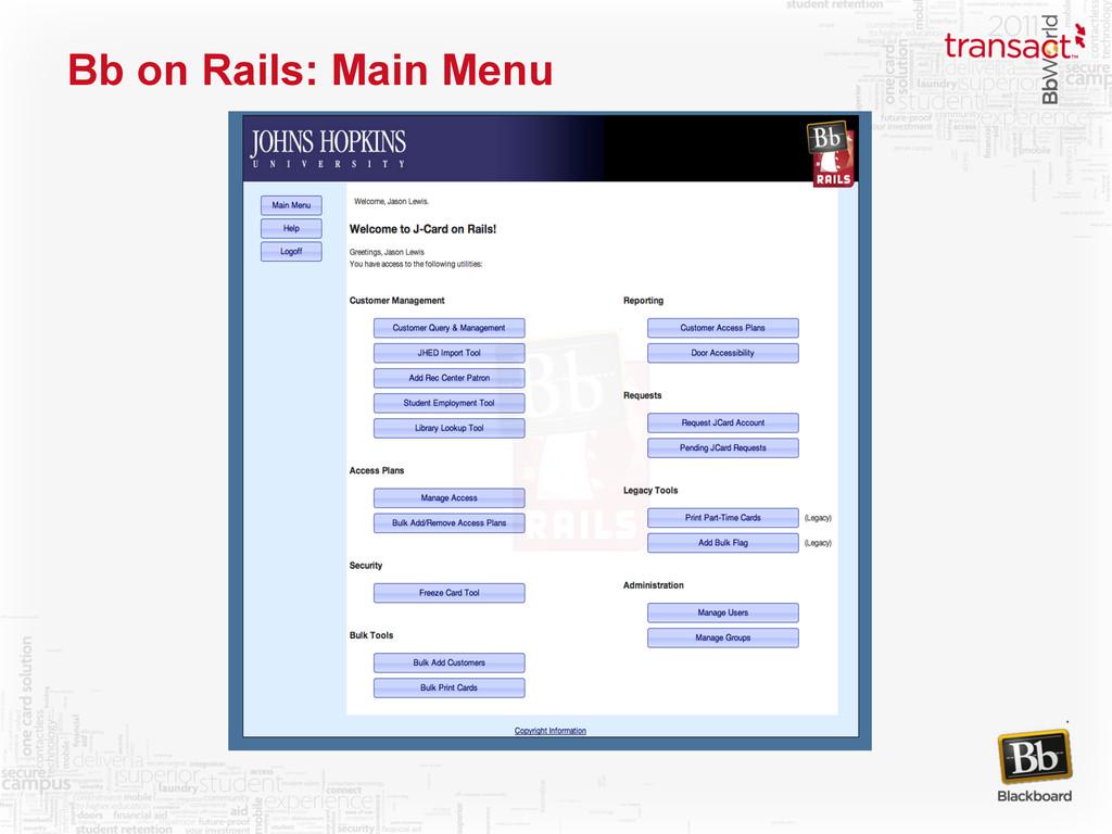 Bb on Rails: Main Menu