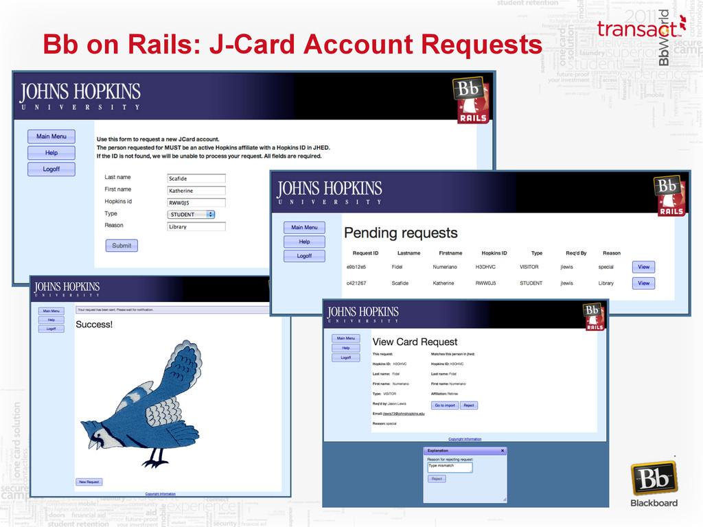 Bb on Rails: J-Card Account Requests