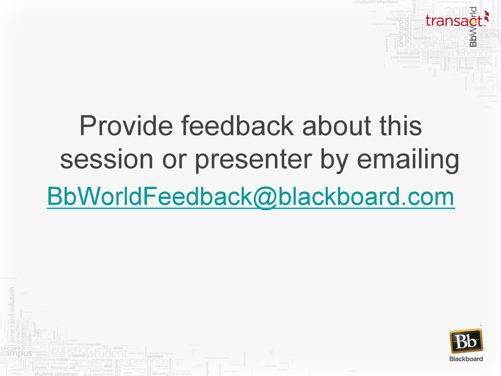 Provide feedback about this session or presente...