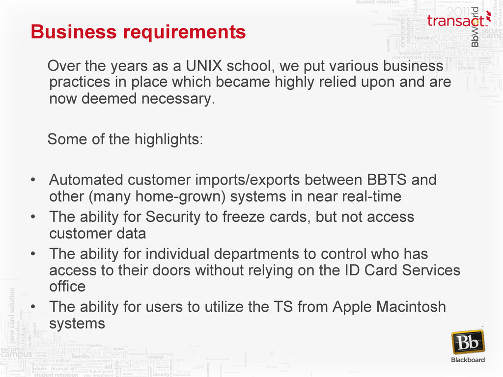 Business requirements Over the years as a UNIX ...