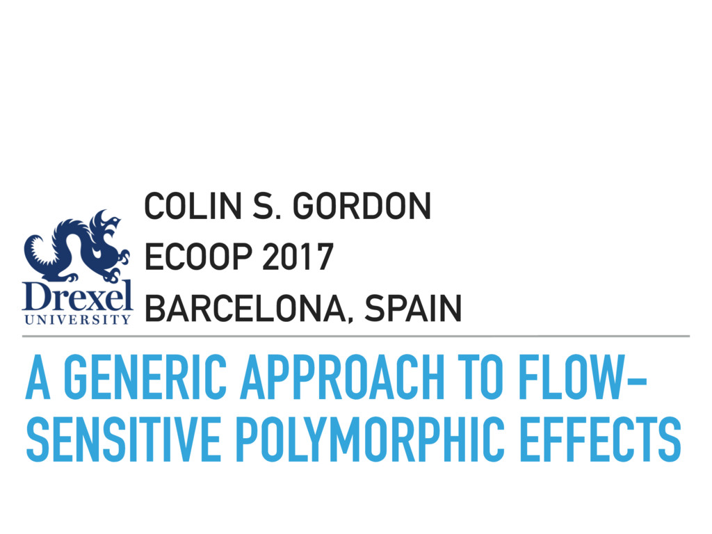 A GENERIC APPROACH TO FLOW- SENSITIVE POLYMORPH...