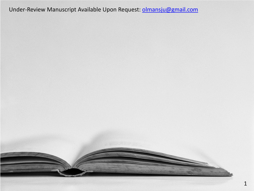 Under-Review Manuscript Available Upon Request:...