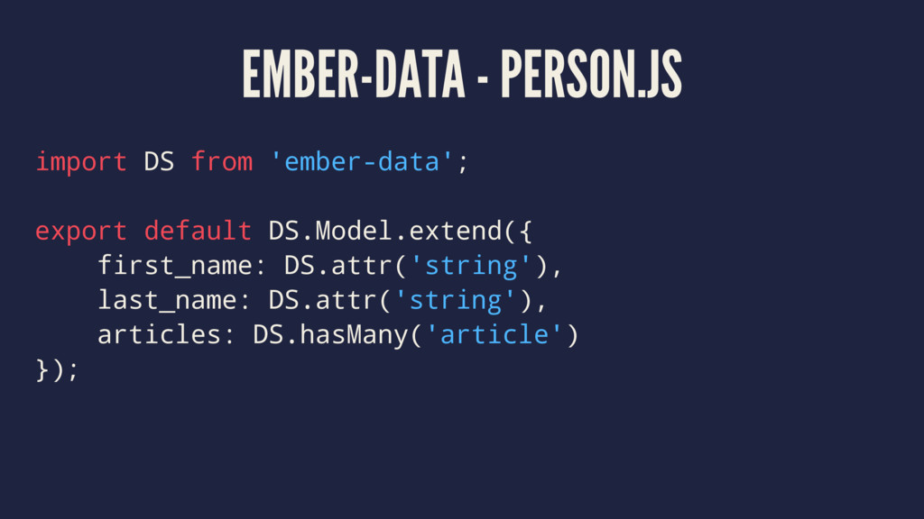 EMBER-DATA - PERSON.JS import DS from 'ember-da...